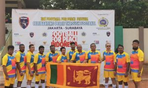 SRI LANKA PARTICIPATES IN THE 3RD FOOTBALL FOR PEACE FESTIVAL 2019 IN JAKARTA
